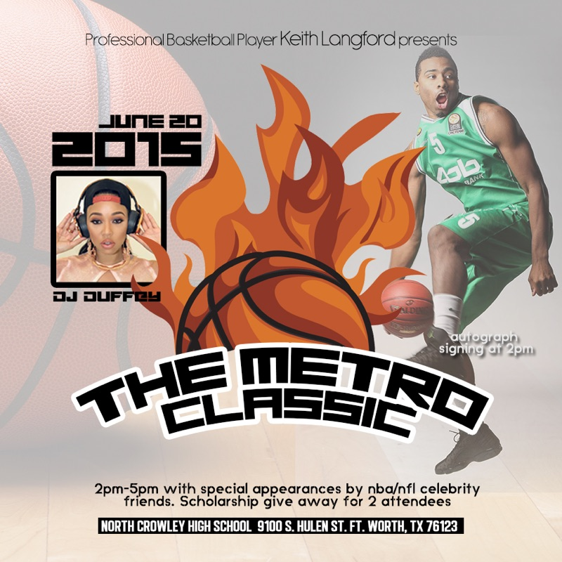 Keith Langford's Metro Classic will take place June 20th, 2015 at North Crowley High School in Fort Worth.